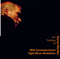 Soren Norbo, Ear Training 14 - With Accompaniment - Eight Minor Modalities